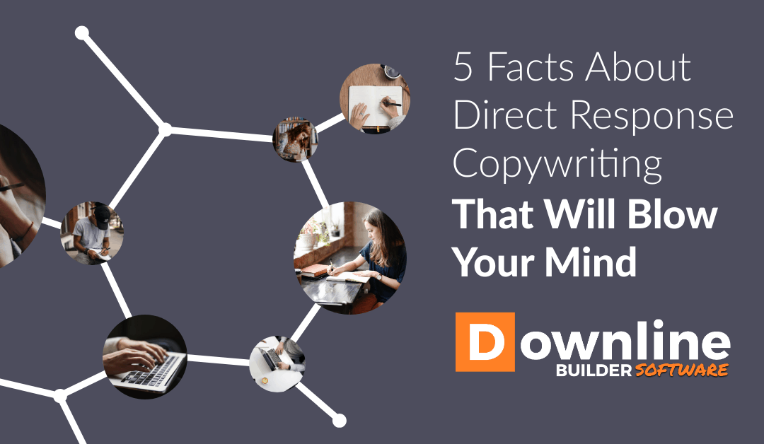 5 Facts About Direct Response Copywriting That Will Blow Your Mind