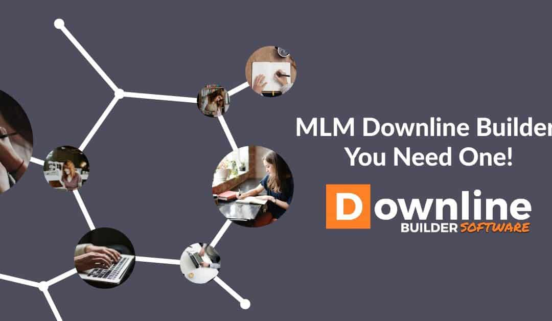 MLM Downline Builder – The Simple Key To Success!